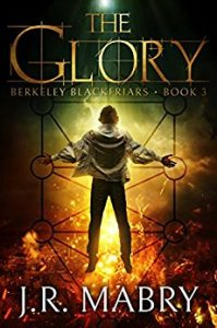 The Glory by J.R. Mabry