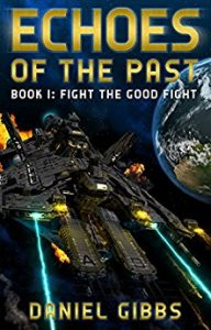 Fight the Good Fight by Daniel Gibbs