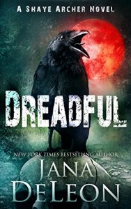 Dreadful by Jana DeLeon