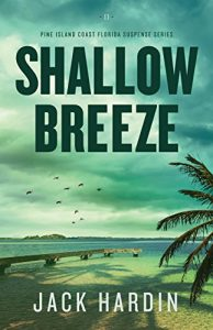 Shallow Breeze by Jack Hardin