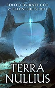 Terra Nullis, edited by Kate Coe and Ellen Crosháin
