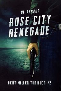 Rose City Renegade by D.L. Barbur