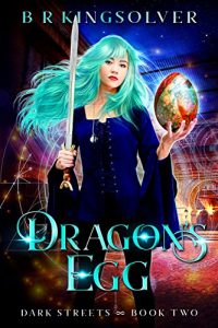 Dragon's Egg by B.R. Kingsolver