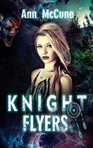 Knight Flyers by Ann McCune
