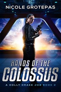 Hands of the Colossus by Nicole Grotepas