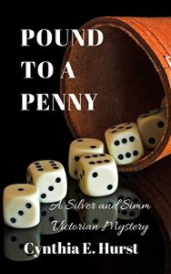 Pound to a Penny by Cynthia E. Hurst