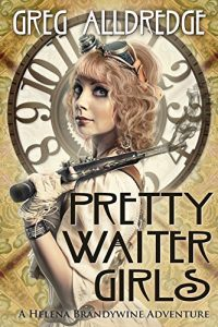Pretty Waiter Girls by Greg Alldredge