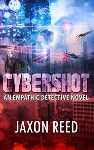 Cybershot by Jaxon Reed