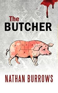 The Butcher by Nathan Burrows