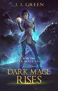 Dark Mage Rises by J.J. Green