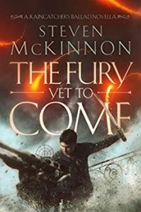 The Fury Yet To Come by Steven McKinnon