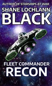 Fleet Commander Recon by Shane Lochlann Black