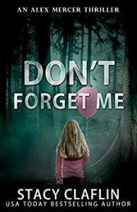 Don't Forget Me by Stacy Claflin