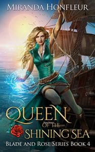 Queen of the Shining Sea by Miranda Honfleur