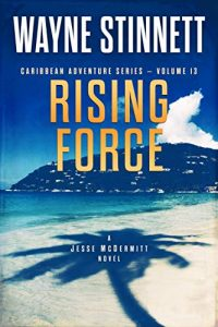 Rising Force by Wayne Stinnett
