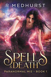 Spells & Death by Rachel Medhurst