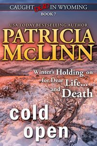 Cold Open by Patricia McLinn