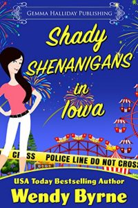 Shady Shenanigans by Wendy Byrne