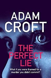 The Perfect Lie by Adam Croft