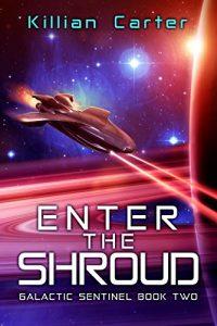 Enter the Shroud by Killian Carter