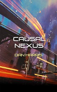Causal Nexus by Dan Harris