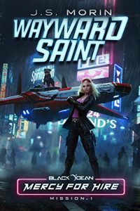 Wayward Saint by J.S. Morin