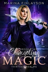 Changeling Magic by Marina Finlayson