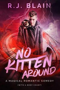 No Kitten Around by R.J. Blaine