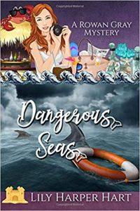 Dangerous Seas by Lily Harper Hart