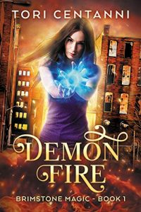 Demon Fire by Tori Centani