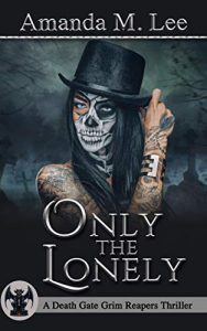 Only the Lonely by Amanda M. Lee