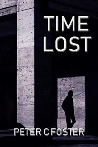 Time Lost by Peter C. Foster