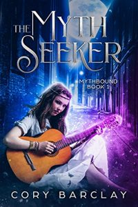 The Myth Seeker by Cora Barclay