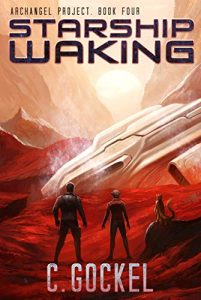 Starship Waking by C. Gockel