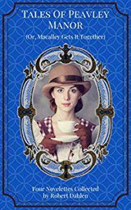 Tales of Peavley Manor by Robert Dahlen