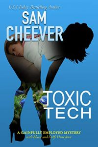 Toxic Tech by Sam Cheever