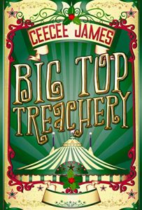 Big Top Treachery by CeeCee James