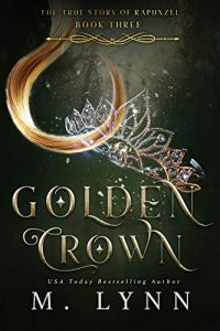 Golden Crown by M. Lynn