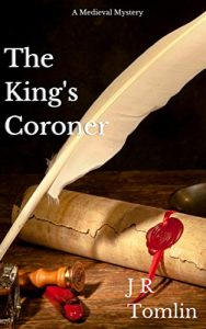 The King's Coroner by J-R- Tomlin