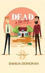 Dead in the Shop by Dahlia Donovan