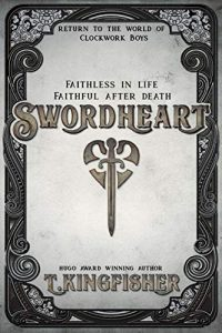 Swordheart by T. Kingfisher