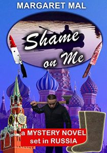 Shame on Me by Margaret Mal