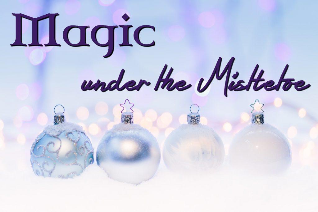Magic under the Mistletoe banner