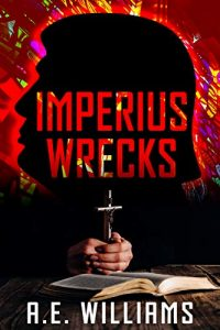 Imperius Wrecks by A.E. Williams
