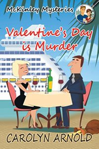 Valentine's Day is Murder by Carolyn Arnold