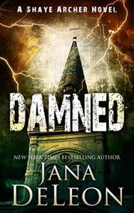 Damned by Jana DeLeon