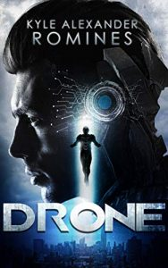Drone by Kyle Alexander Romines