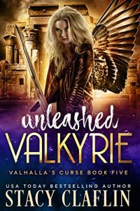 Unleashed Valkyrie by Stacy Claflin