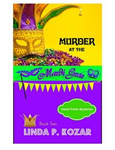 Murder at the Mardi Gras by Linda P. Kozar