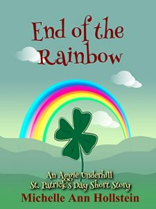 End of the Rainbow by Michelle Ann Hollstein